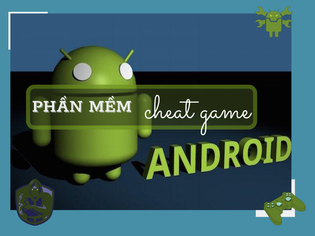 Phần mềm hack game android